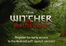 The Witcher: Monster Slayer early access program goes live on Android